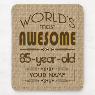 85th Birthday Celebration World Best Fabulous Mouse Pad