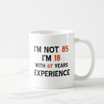 85th birthday designs coffee mug