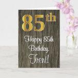 [ Thumbnail: 85th Birthday: Elegant Faux Gold Look #, Faux Wood Card ]