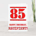 [ Thumbnail: 85th Birthday: Fun, Red Rubber Stamp Inspired Look Card ]
