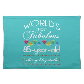 85th Birthday Most Fabulous Colorful Gem Turquoise Placemat