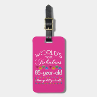 85th Birthday Most Fabulous Colorful Gems Pink Tag For Luggage