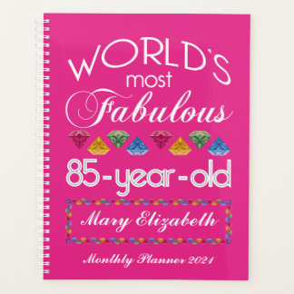 85th Birthday Most Fabulous Colorful Gems Pink Planner