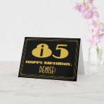 "[ Thumbnail: 85th Birthday: Name + Art Deco Inspired Look ""85"" Card ]"