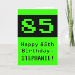 "[ Thumbnail: 85th Birthday: Nerdy / Geeky Style ""85"" and Name Card ]"