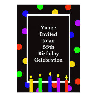"""85th Birthday Party Invitation -- Colorful Candles 5"""" X 7"""" Invitation Card"""