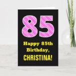 "[ Thumbnail: 85th Birthday: Pink Stripes and Hearts ""85"" + Name Card ]"