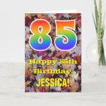 "[ Thumbnail: 85th Birthday; Rustic Autumn Leaves; Rainbow ""85"" Card ]"