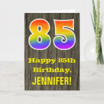 "[ Thumbnail: 85th Birthday: Rustic Faux Wood Look, Rainbow ""85"" Card ]"