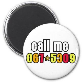 867-5309 2 INCH ROUND MAGNET