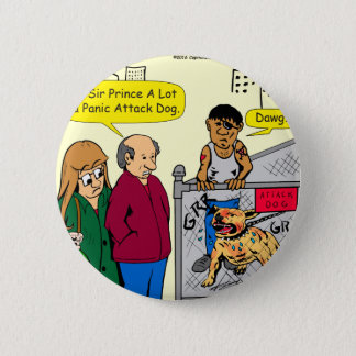 867 panic attack dog cartoon pinback button