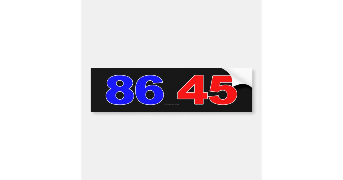86 45 Bumper Sticker Zazzle