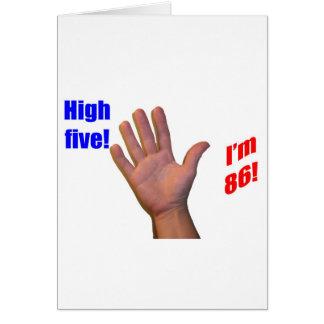 ¡86 altos cinco! tarjeta de felicitación