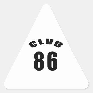 86 Club Birthday Designs Triangle Stickers