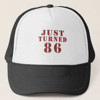 86 Just Turned Birthday Trucker Hat