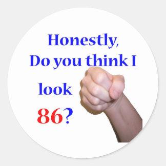 ¿86 miro 86? pegatina redonda