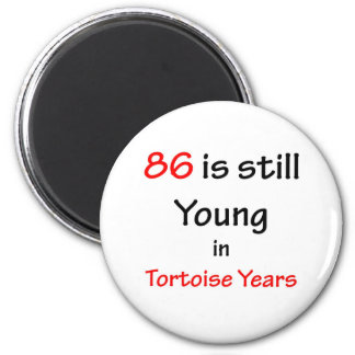 86 Tortoise Years Refrigerator Magnets