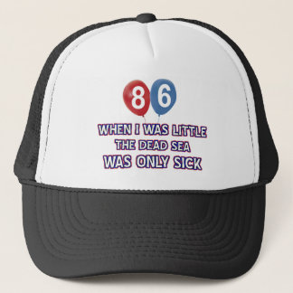 86 year old dead sea birthday designs trucker hat