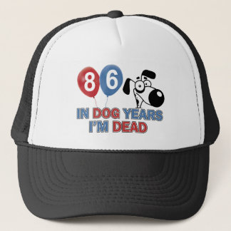 86 year old Dog years designs Trucker Hat