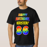 [ Thumbnail: 86th Birthday — Bold, Fun, Rainbow 86, Custom Name T-Shirt ]