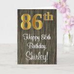 [ Thumbnail: 86th Birthday: Elegant Faux Gold Look #, Faux Wood Card ]