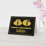 "[ Thumbnail: 86th Birthday: Name + Art Deco Inspired Look ""86"" Card ]"