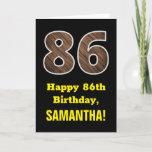 "[ Thumbnail: 86th Birthday: Name, Faux Wood Grain Pattern ""86"" Card ]"