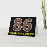 "[ Thumbnail: 86th Birthday: Name + Faux Wood Grain Pattern ""86"" Card ]"
