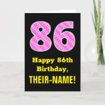 "[ Thumbnail: 86th Birthday: Pink Stripes and Hearts ""86"" + Name Card ]"