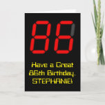 "[ Thumbnail: 86th Birthday: Red Digital Clock Style ""86"" + Name Card ]"