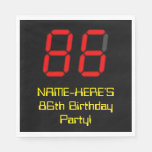"[ Thumbnail: 86th Birthday: Red Digital Clock Style ""86"" + Name Napkins ]"