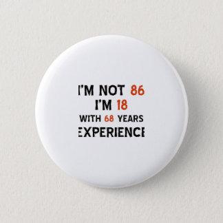 86th cool birthday designs pinback button
