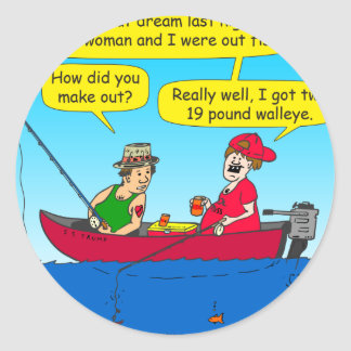 870 how did you make out fishing cartoon classic round sticker