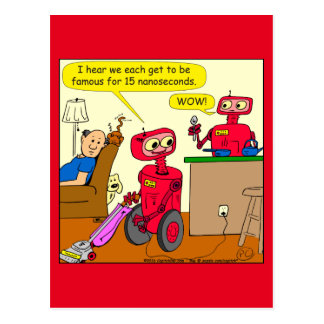 875 15 nano seconds robot cartoon postcard