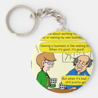879 Own your own business cartoon Keychain
