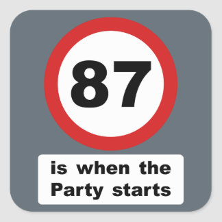87 is when the Party Starts Square Sticker