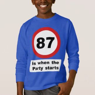 87 is when the Party Starts T-Shirt