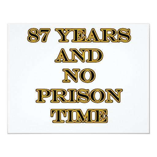 """87 ninguna hora de prisión invitación 4.25"""" x 5.5"""""""
