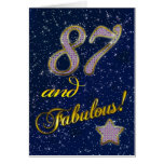 87th birthday for someone Fabulous Greeting Card