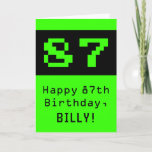 "[ Thumbnail: 87th Birthday: Nerdy / Geeky Style ""87"" and Name Card ]"