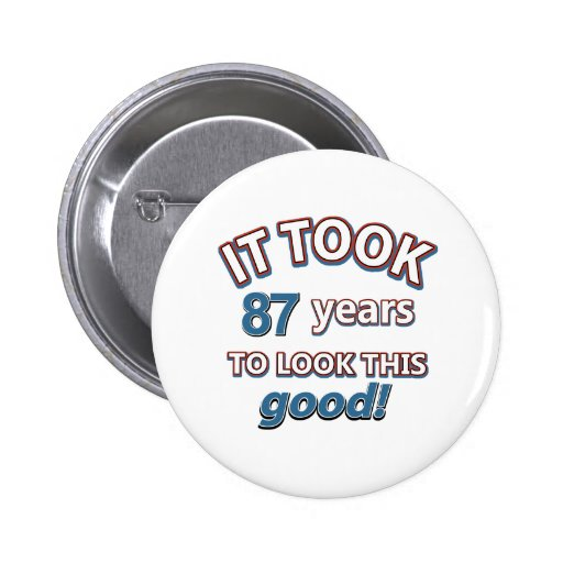 87th year birthday designs button