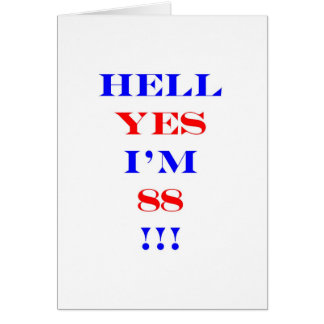 88 Hell yes! Greeting Card