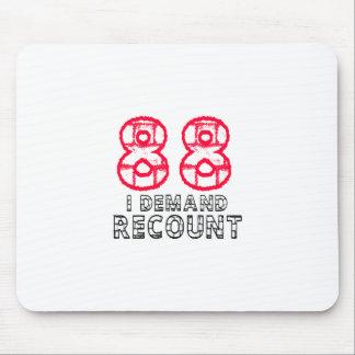 88 I Demand Recount Birthday Designs Mouse Pad