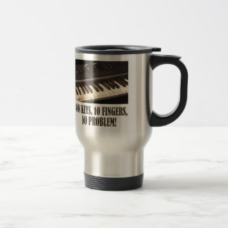 88 Keys, 10 Fingers, No Problem! Travel Mug