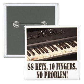 ¡88 llaves, 10 dedos, ningún problema!
