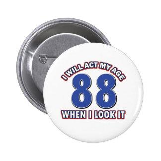 88.os diseños años del cumpleaños pin redondo 5 cm