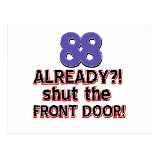 ¿88 ya? Cierre la puerta principal Postales