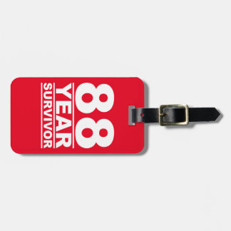 88 year survivor bag tag