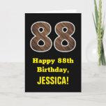 "[ Thumbnail: 88th Birthday: Name, Faux Wood Grain Pattern ""88"" Card ]"