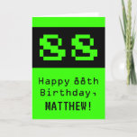 "[ Thumbnail: 88th Birthday: Nerdy / Geeky Style ""88"" and Name Card ]"